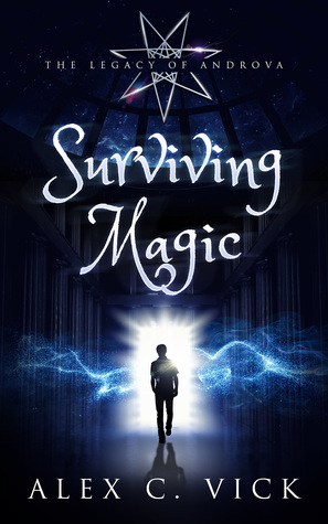 Surviving Magic (The Legacy of Androva #6)