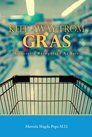 Keep Away From GRAS by Marcela Magda Popa