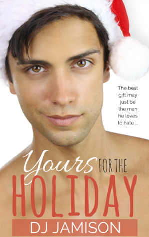Recent Release Review: Yours For The Holiday by D.J. Jamison