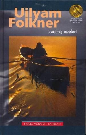 Uilyam Folkner - Seçilmiş əsərləri