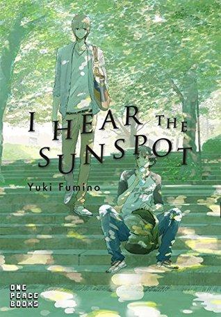 I Hear the Sunspot by Yuki Fumino