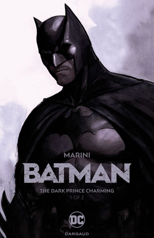 Batman: The Dark Prince Charming #1