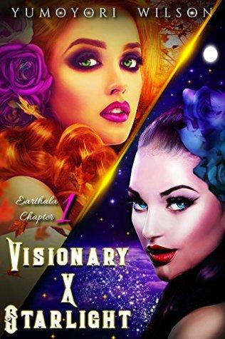 VISIONARY X STARLIGHT (Earthala, #1)