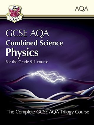 New Grade 9-1 GCSE Combined Science for AQA Physics Student Book