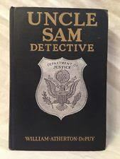Uncle Sam Detective - The True Stories of Celebrated Crimes