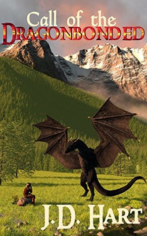 Call of the Dragonbonded: Book of Fire (The Dragonbonded Return, #1)