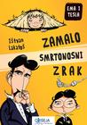 Zamalo smrtonosni zrak by Lakatos István