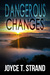 Dangerous Changes: An Emily Lazzaro Mystery