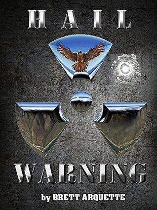 Hail Warning (Hail, #2)