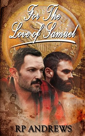For The Love Of Samuel: A story of love lost ... and love found