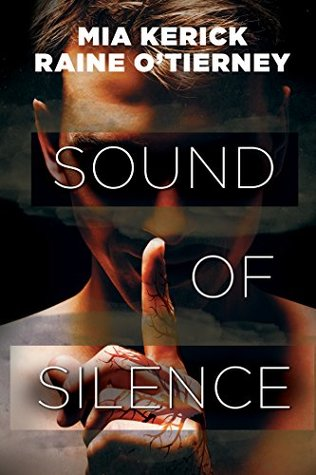 Release Day Review: Sound of Silence by Mia Kerick & Raine O'Tierney