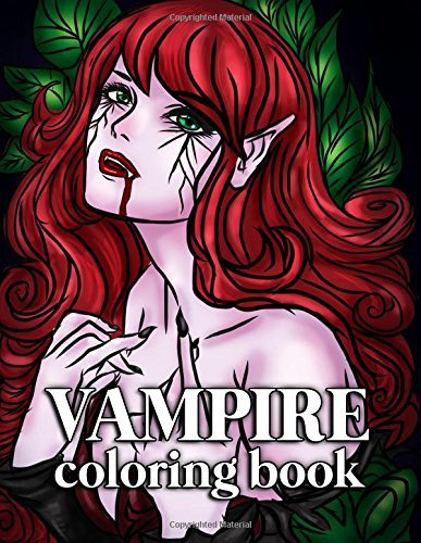 Vampire Coloring Book for Adults: 30 Large Coloring Pages for Grown Ups this Halloween with Sexy Gothic Women, Mythical Goddesses and Romantic Victorian Fantasy Designs