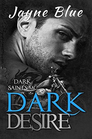 Dark Desire (Dark Saints MC Book 5)