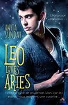 Leo Loves Aries by Anyta Sunday