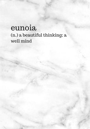 MILD MARBLE Writing Notebook Bullet Journal / Blank Diary 150 Pages, 7x10 Inches College Rule - eunoia (n.) a beautiful thinking; a well mind (Dictionary Collection) (Volume 3)