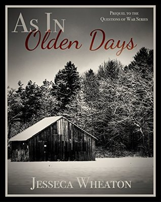 As in Olden Days (Questions of War #0.5)