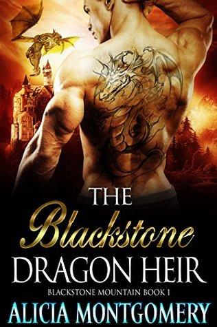The Blackstone Dragon Heir (Blackstone Mountain, #1)