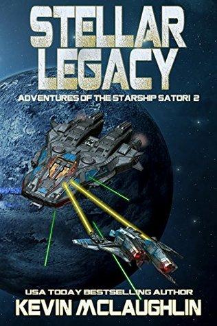 Stellar Legacy (Adventures of the Starship Satori #2)