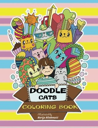 Doodle Cats Coloring Book: Relaxing and Fun Coloring for All Cat Lovers