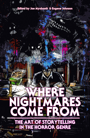 Where Nightmares Come From by Joe Mynhardt