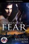 The House of Fear (The Sons of Gomorrah, #2)
