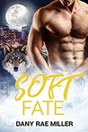 Soft Fate (Wolven Moon #2)