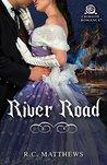 River Road by R.C. Matthews