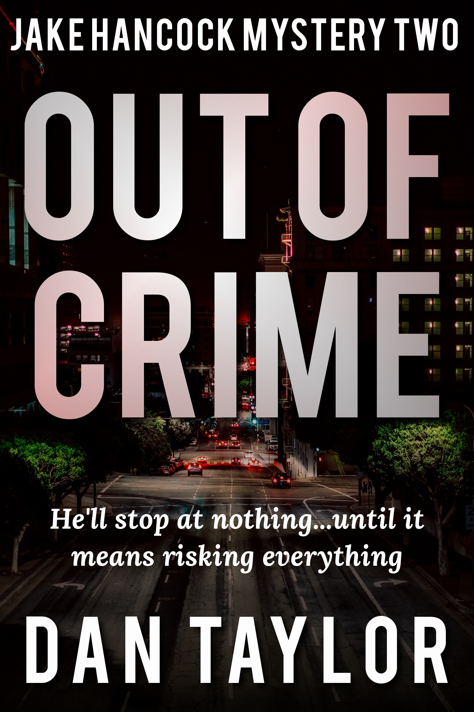 Out of Crime (Jake Hancock Private Investigator Mystery series #2)