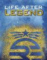 Life After Legend