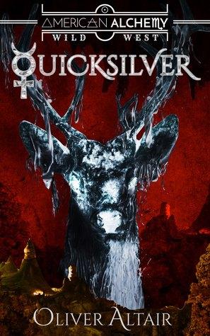 American Alchemy: Quicksilver