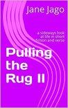 Pulling the Rug II