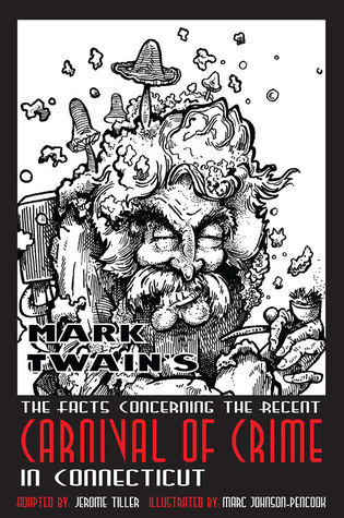Mark Twain's The Facts Concerning the Carnival of Crime in Connecticut