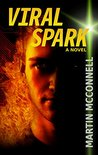 Viral Spark by Martin McConnell