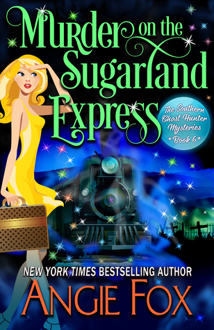 Murder on the Sugarland Express by Angie Fox