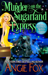 Murder on the Sugarland Express (Southern Ghost Hunter Mysteries, #6)