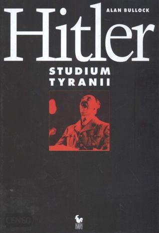 Hitler. Studium tyranii