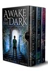 Awake in the Dark Box Set (Awake in the Dark, #1-3)