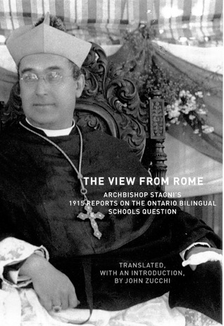 The View From Rome: Archbishop Stagni's 1915 Reports on the Ontario Bilingual Schools Question