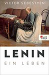 Lenin: Ein Leben
