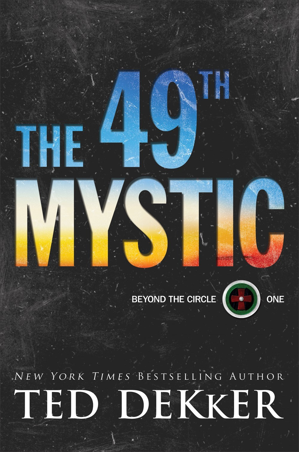 The 49th Mystic (Beyond the Circle, #1)