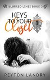 Keys to Your Closet (Blurred Lines Series Book 3)