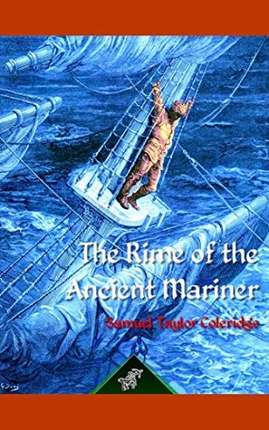 The Rime of the Ancient Mariner - Full Version Content - [Whitman Classics] - (ANNOTATED)