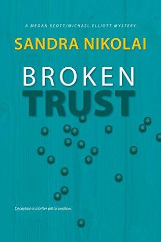 Broken Trust (Megan Scott/Michael Elliott #5)