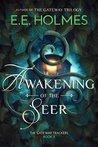 Awakening of the Seer (The Gateway Trackers #3)