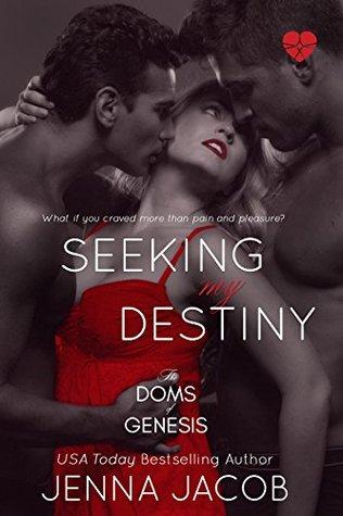 Seeking My Destiny (The Doms Of Genesis, #8)