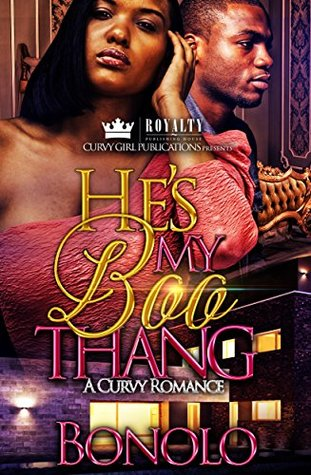 Hes My Boo Thang By Bonolo