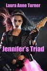 Jennifer's Triad