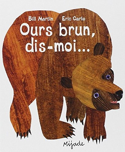 Ours brun, dis-moi [ Brown Bear, Brown Bear, What Do You See? ]