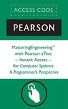 MasteringEngineering® with Pearson eText -- Instant Access -- for Computer Systems: A Programmer's Perspective (Mastering Engineering)