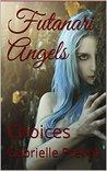 Futanari Angels: Choices